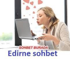 Edirne Sohbet Chat